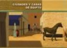 Video: casas y ciudades en el Antiguo Egipto | Recurso educativo 9088