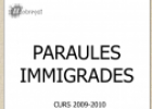 Paraules immigrades | Recurso educativo 67634