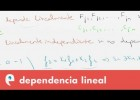 Matrices: dependencia lineal | Recurso educativo 109451