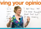 Conversation skills - Giving your opinion | Recurso educativo 121670