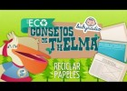 Educación ambiental para niños. Reciclar papeles. - YouTube | Recurso educativo 740150