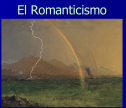 El Romanticismo | Recurso educativo 72984