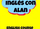 "inglés-what´s the problem: ""Inglés con Alan"" - Un libro para aprender todo 