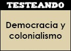 Democracia y colonialismo | Recurso educativo 47348