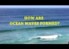 How are ocean waves formed? | Recurso educativo 776540